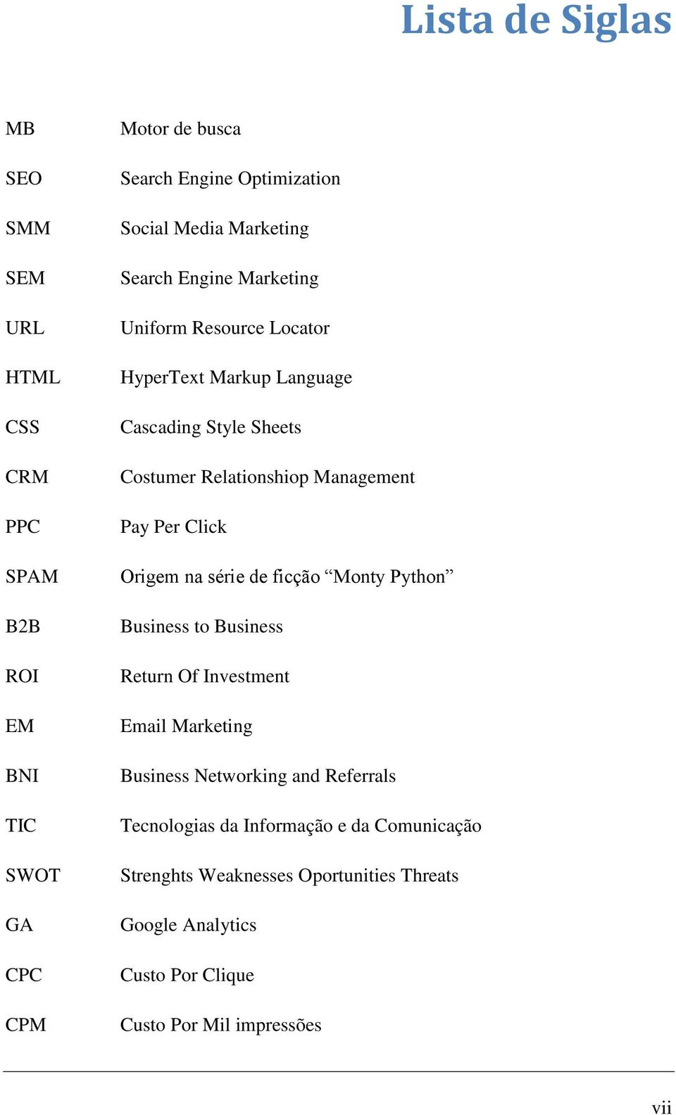 Management Pay Per Click Origem na série de ficção Monty Python Business to Business Return Of Investment Email Marketing Business Networking and