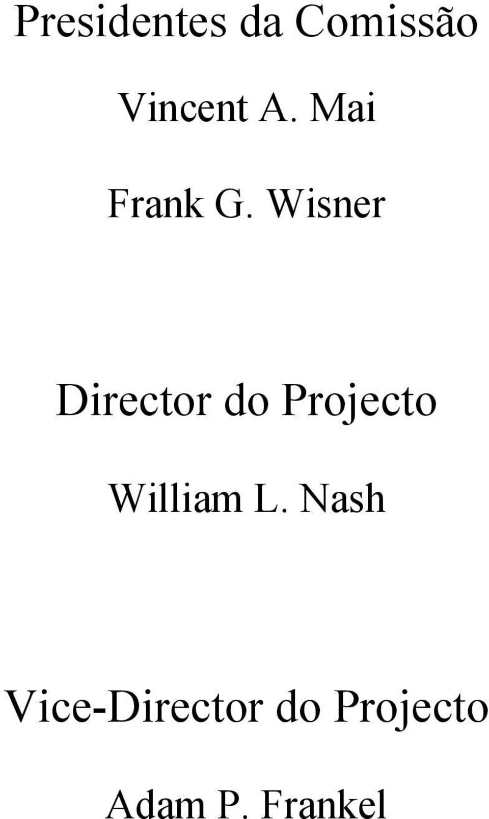 Wisner Director do Projecto