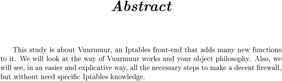 We will look at the way of Vuurmuur works and your object philosophy.