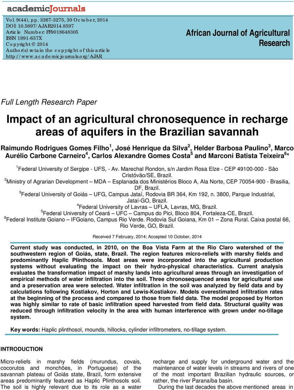 org/ajar Africa Joural of Agricultural Research Full Legth Research Paper Impact of a agricultural chroosequece i recharge areas of aquifers i the Brazilia savaah Raimudo Rodrigues Gomes Filho 1,