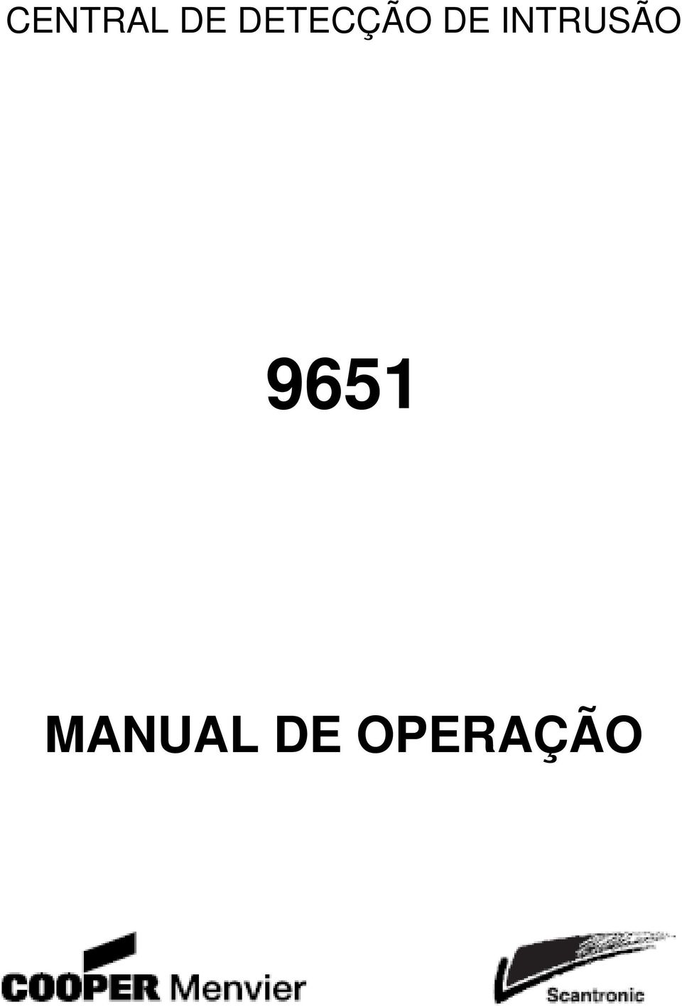 INTRUSÃO 9651