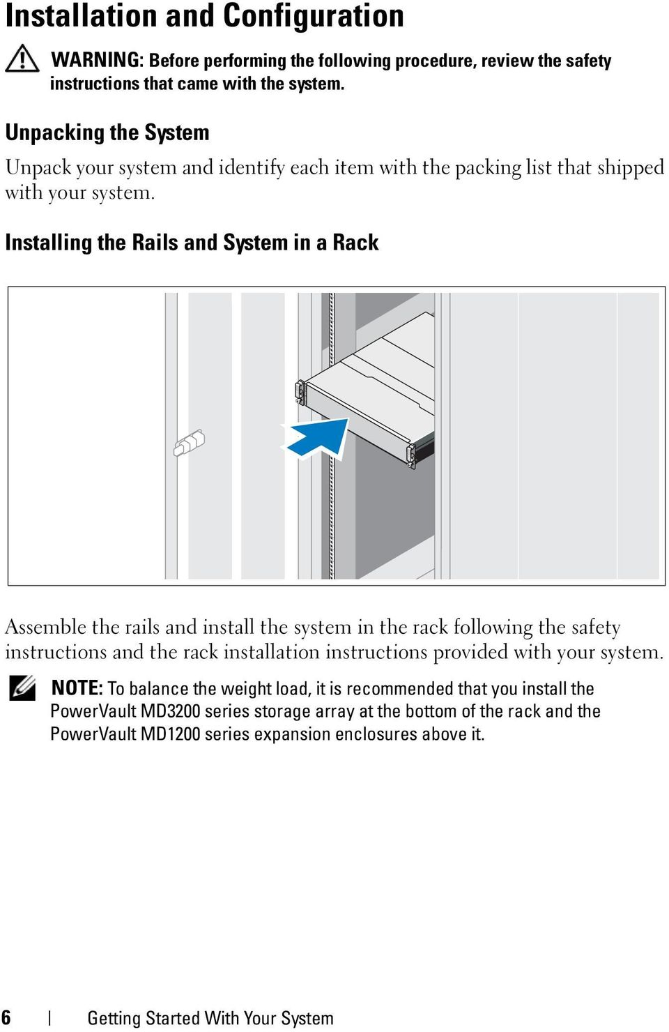 Installing the Rails and System in a Rack Assemble the rails and install the system in the rack following the safety instructions and the rack installation instructions