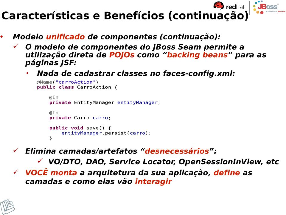 de cadastrar classes no faces-config.