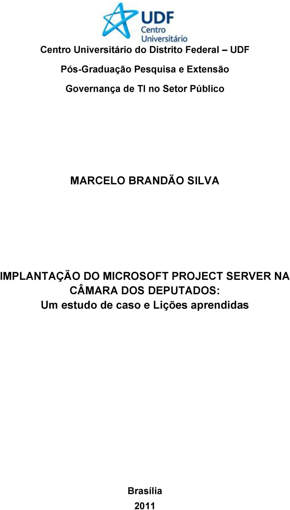 BRANDÃO SILVA IMPLANTAÇÃO DO MICROSOFT PROJECT SERVER NA