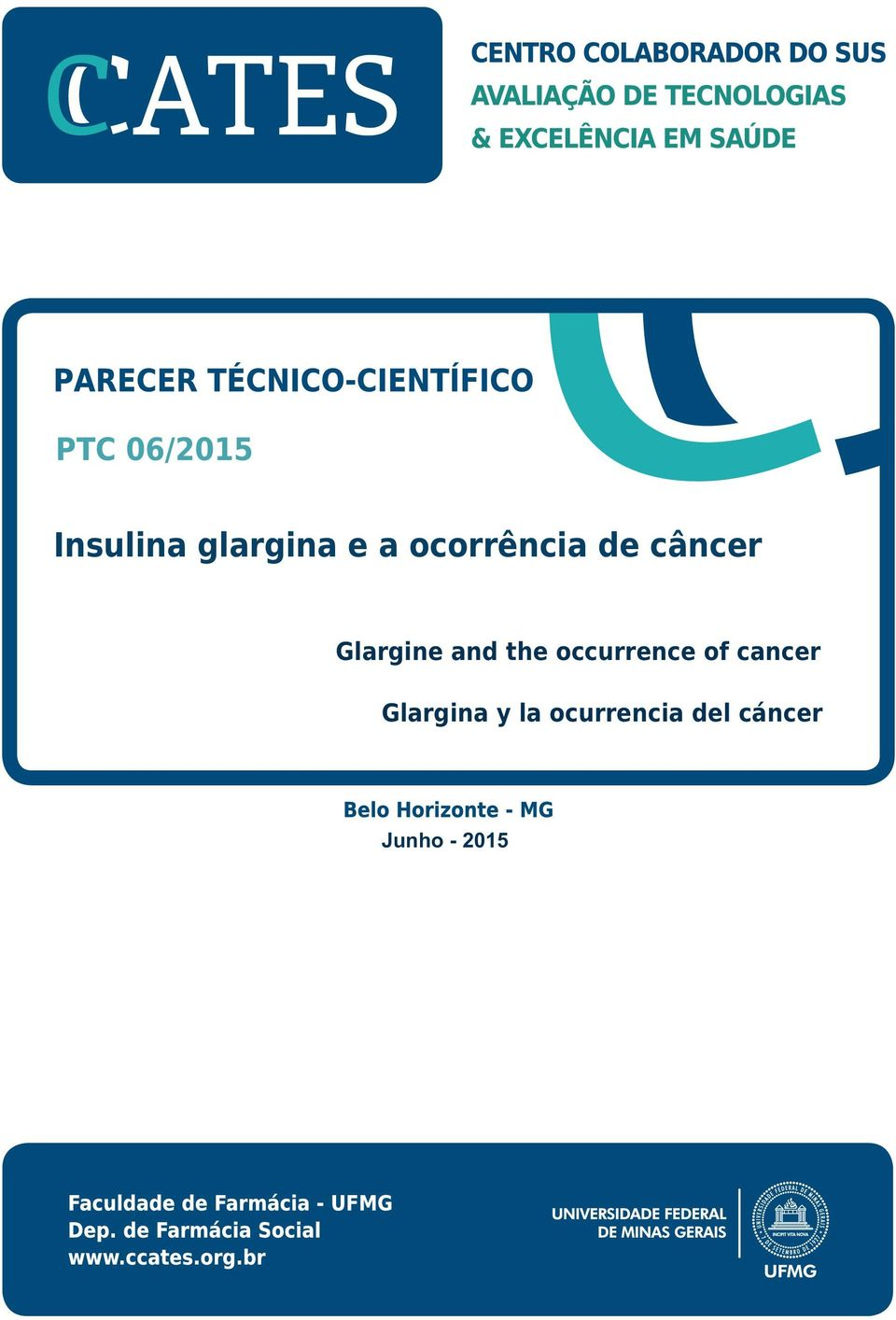 the occurrence of cancer Glargina y