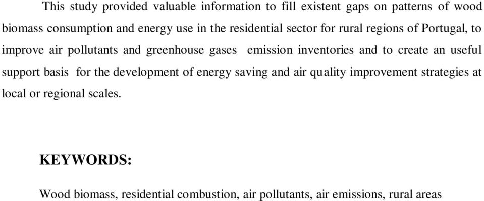 inventories and to create an useful support basis for the development of energy saving and air quality improvement