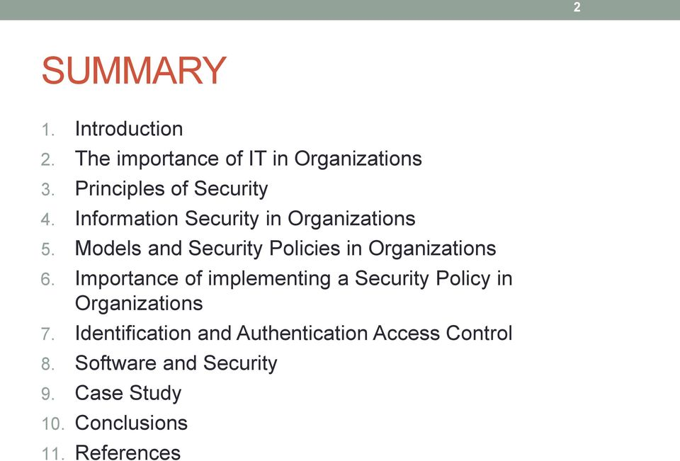 Models and Security Policies in Organizations 6.