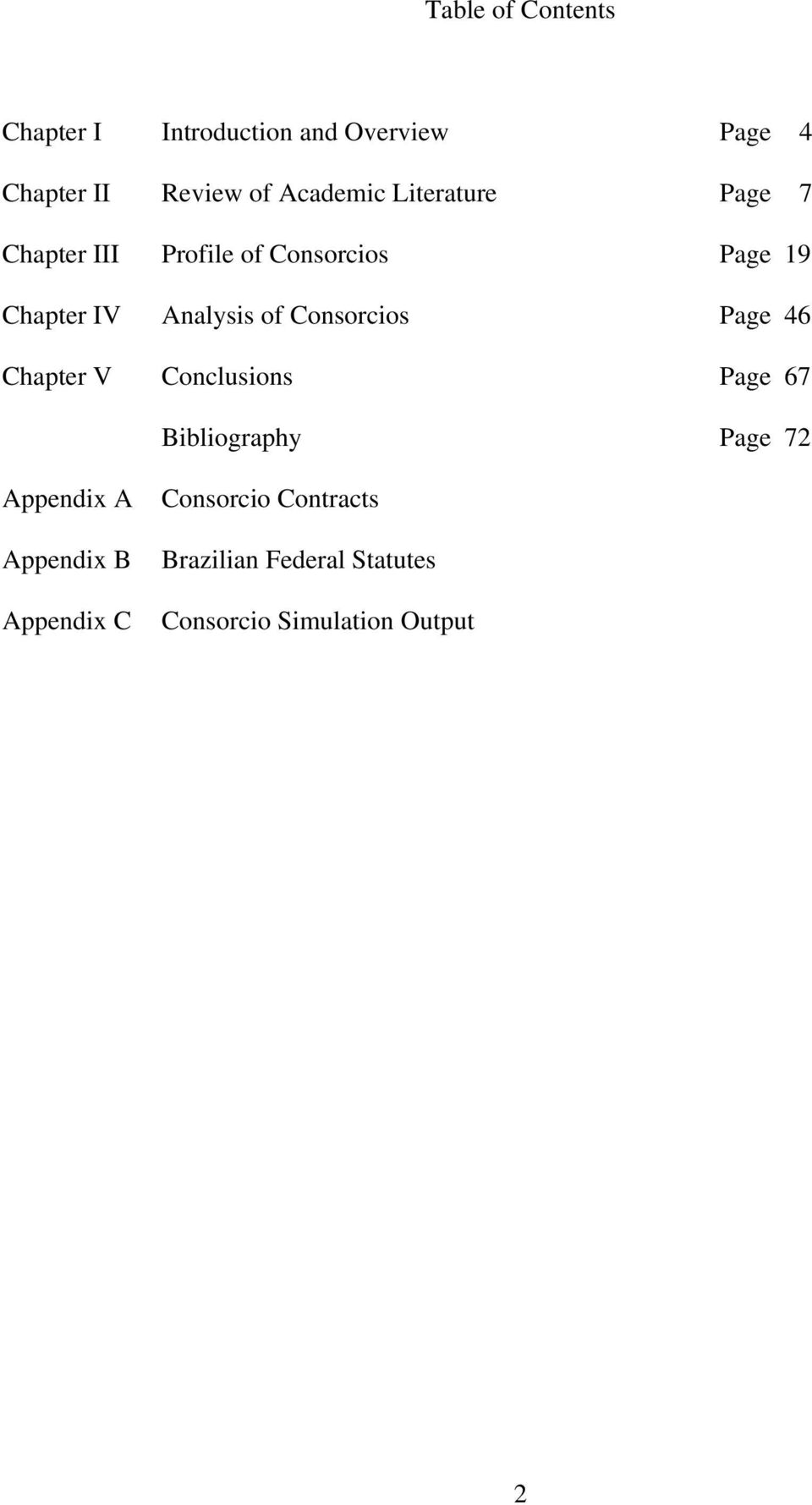 of Consorcios Page 46 Chapter V Conclusions Page 67 Bibliography Page 72 Appendix A