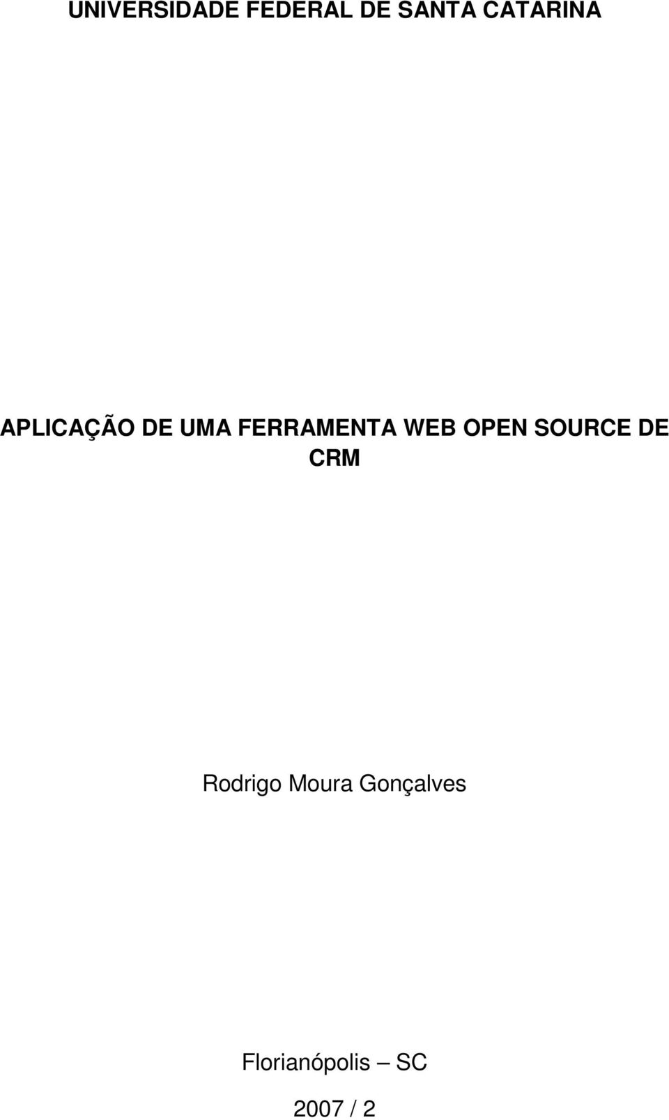 FERRAMENTA WEB OPEN SOURCE DE CRM