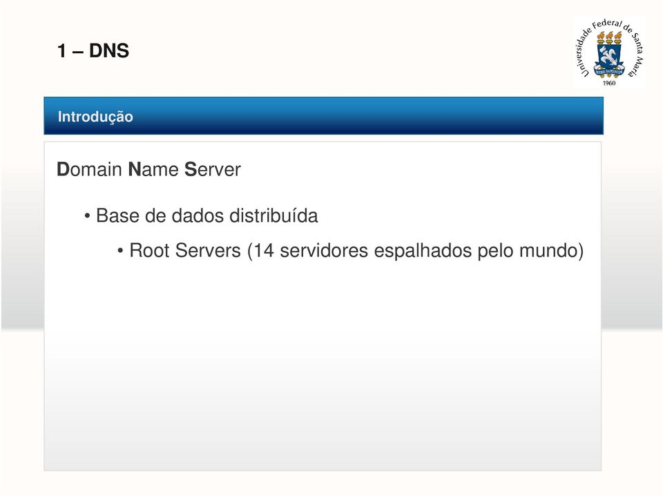 distribuída Root Servers