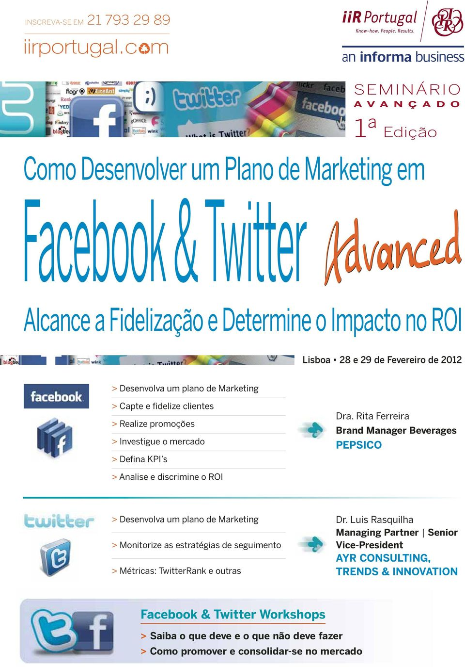 KPI s > Analise e discrimine o ROI > Desenvolva um plano de Marketing > Monitorize as estratégias de seguimento > Métricas: TwitterRank e outras Managing Partner