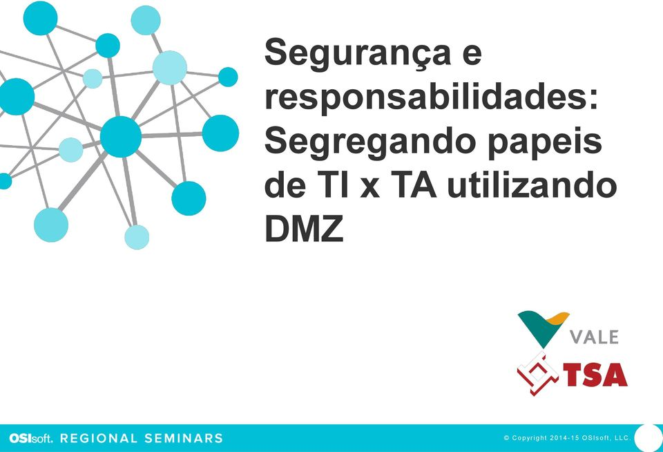 utilizando DMZ Presented by