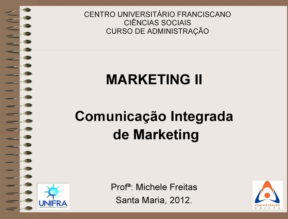 MARKETING II Comunicação Integrada de