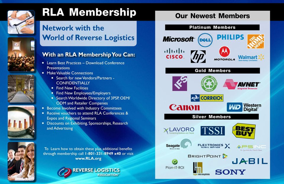 OEM/ ODM and Retailer Companies Become Involved with Industry Committees Receive vouchers to attend RLA Conferences & Expos and Regional Seminars Discounts on Exhibiting,