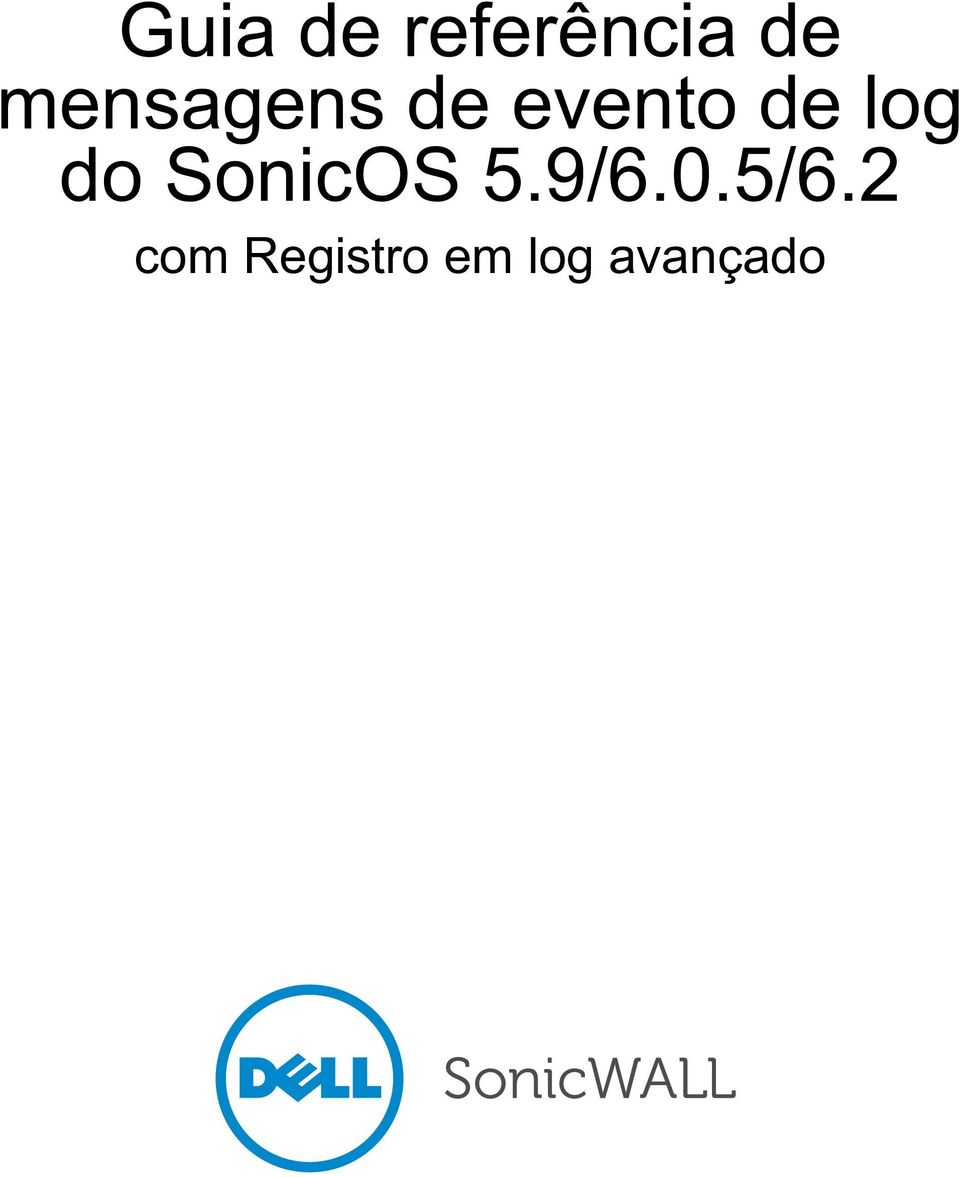 log do SonicOS 5.9/6.0.