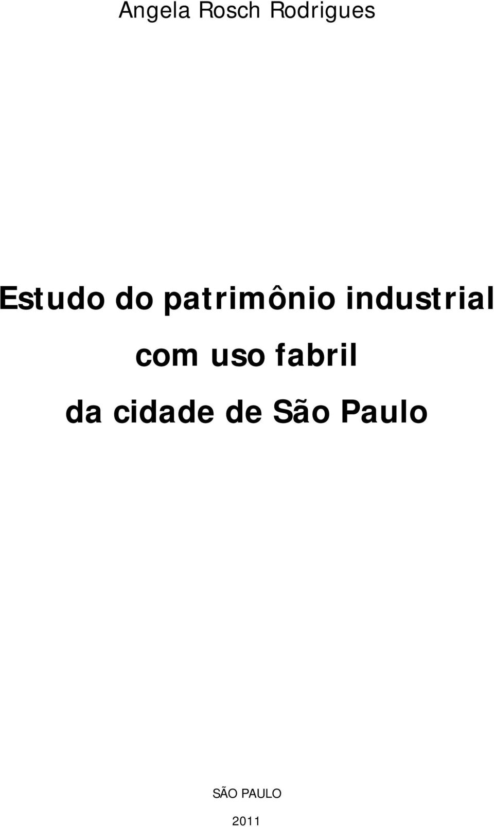 industrial com uso fabril