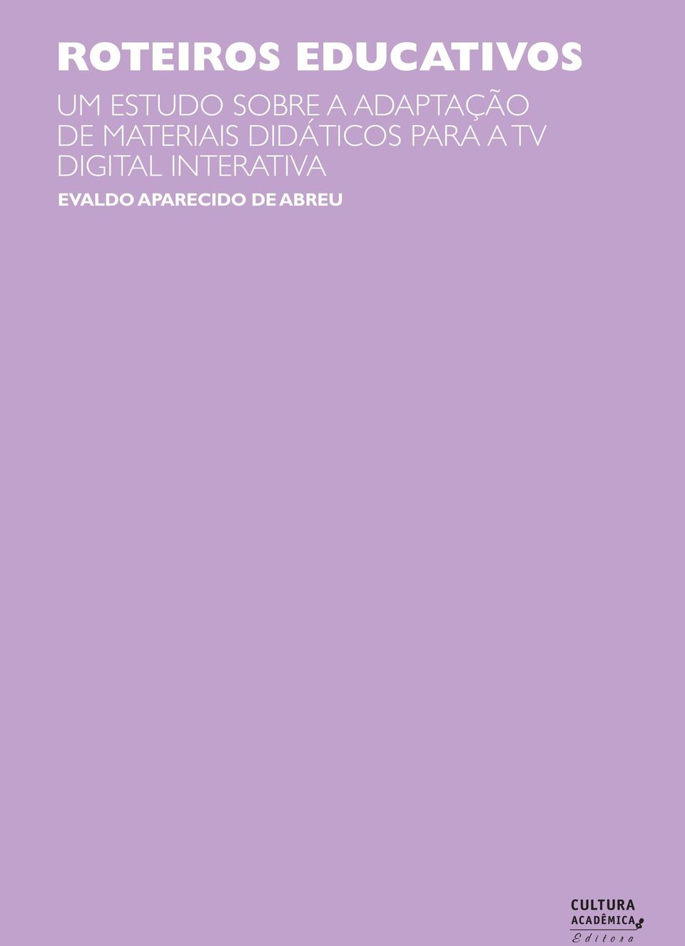 DIDÁTICOS PARA A TV DIGITAL