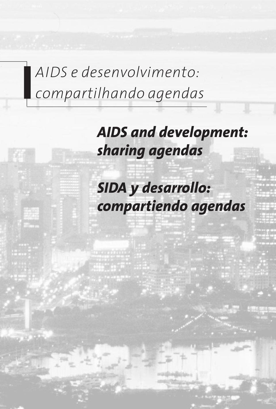 development: sharing agendas SIDA y