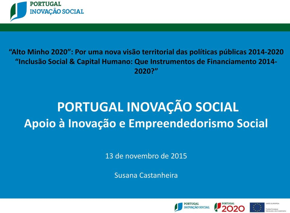 Instrumentos de Financiamento 2014-2020?