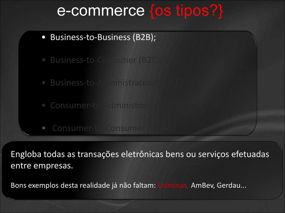 Business-to-Administration (B2A); Consumer-to-Administration (C2A);