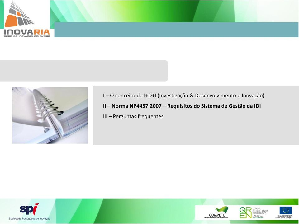 NP4457:2007 Requisitos do Sistema de
