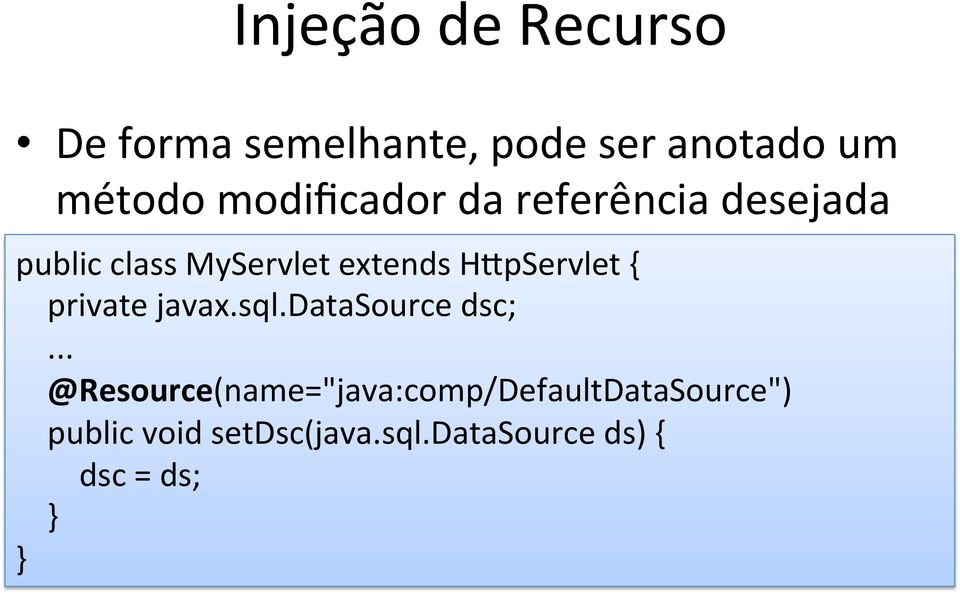 H_pServlet { private javax.sql.datasource dsc;.