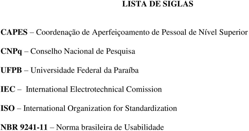 Paraíba IEC International Electrotechnical Comission ISO International