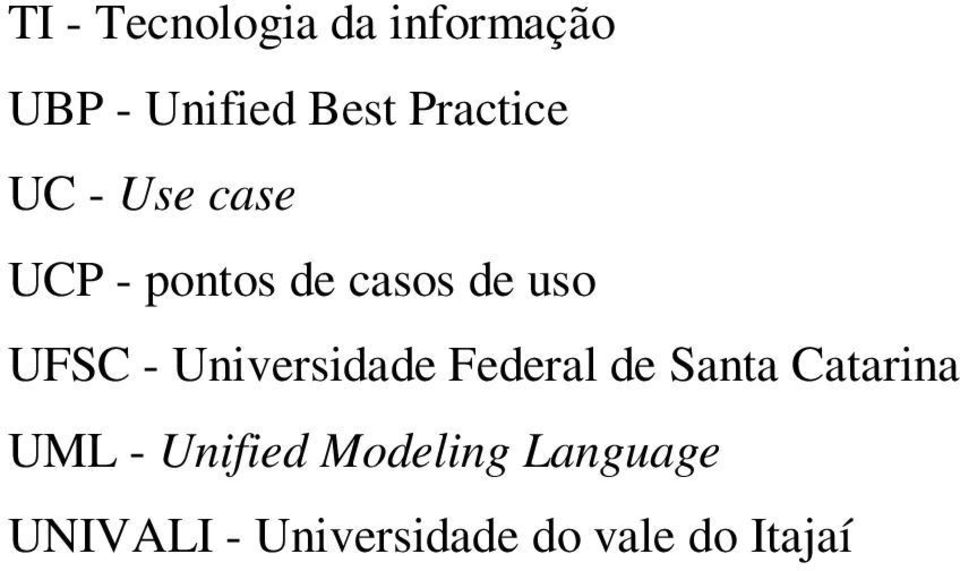 UFSC - Universidade Federal de Santa Catarina UML -