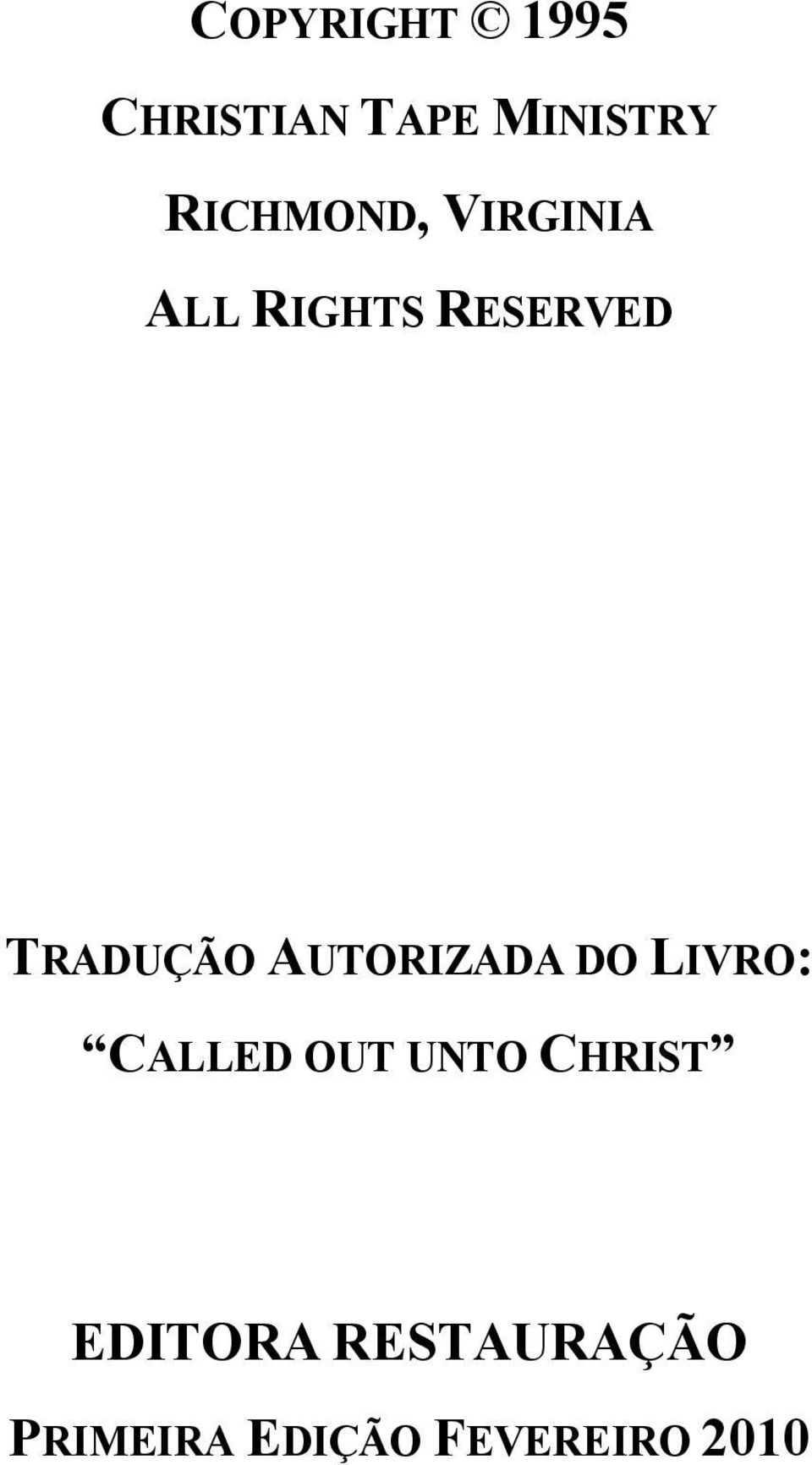 AUTORIZADA DO LIVRO: CALLED OUT U TO CHRIST