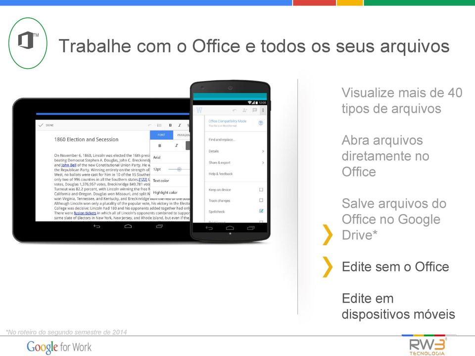 Salve arquivos do Office no Google Drive* Edite sem o Office