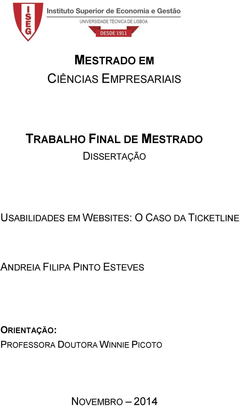 WEBSITES: O CASO DA TICKETLINE ANDREIA FILIPA PINTO