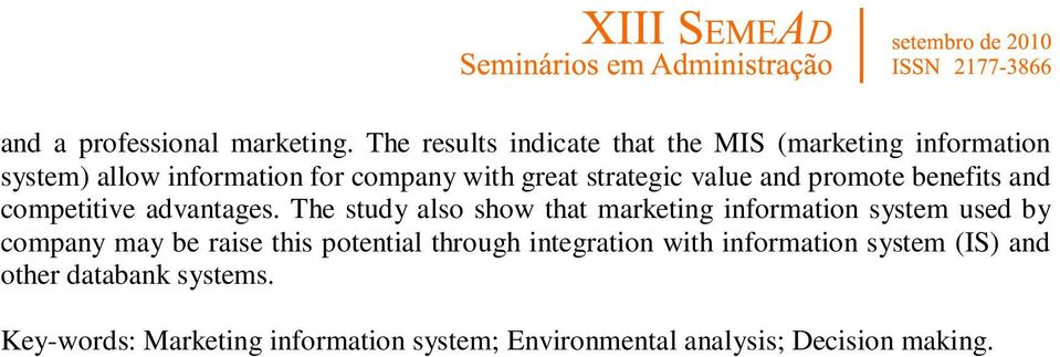strategic value and promote benefits and competitive advantages.