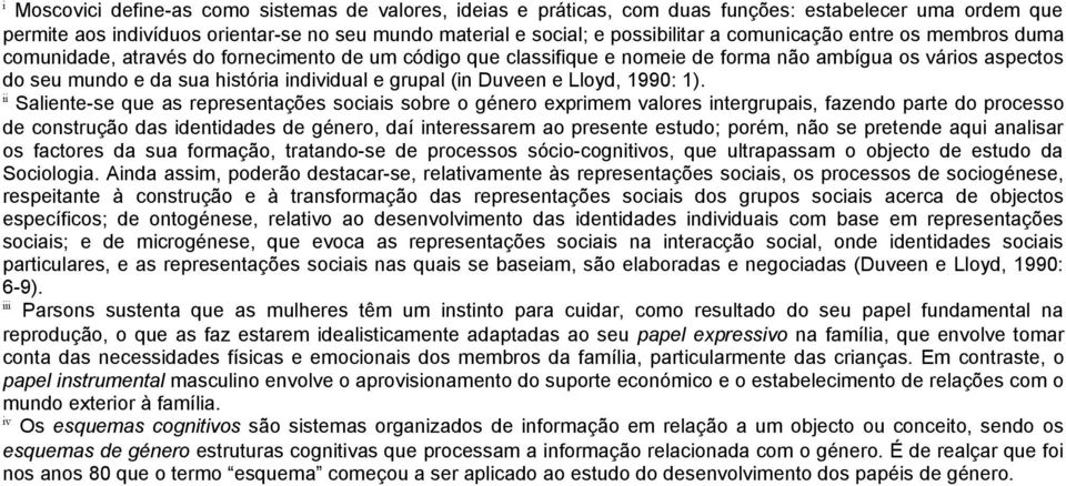 (in Duveen e Lloyd, 1990: 1).