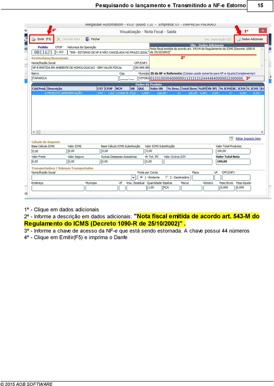"543-M do Regulamento do ICMS (Decreto 1090-R de 25/10/2002)""."