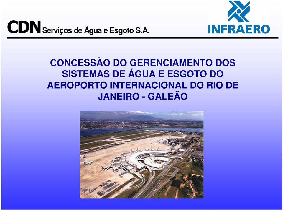 DO AEROPORTO INTERNACIONAL