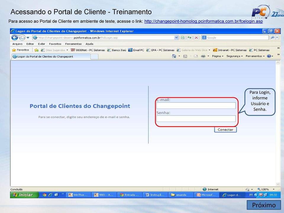 acesse o link: http://changepoint-homolog.