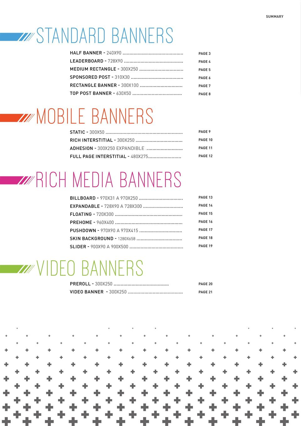 .. page 9 page 10 page 11 page 12 RICH MEDIA BANNERS billboard - 970x31 a 970x250... EXPANDABLe - 728x90 a 728x300... FLOATING - 720X300... PreHome - 960X400.
