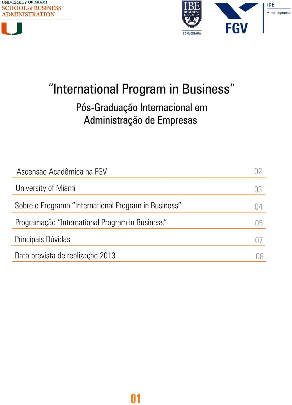 04 Programação International Program in Business 05