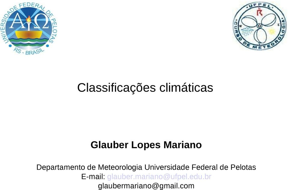 Universidade Federal de Pelotas E-mail: