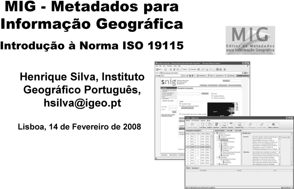 Henrique Silva, Instituto Geográfico