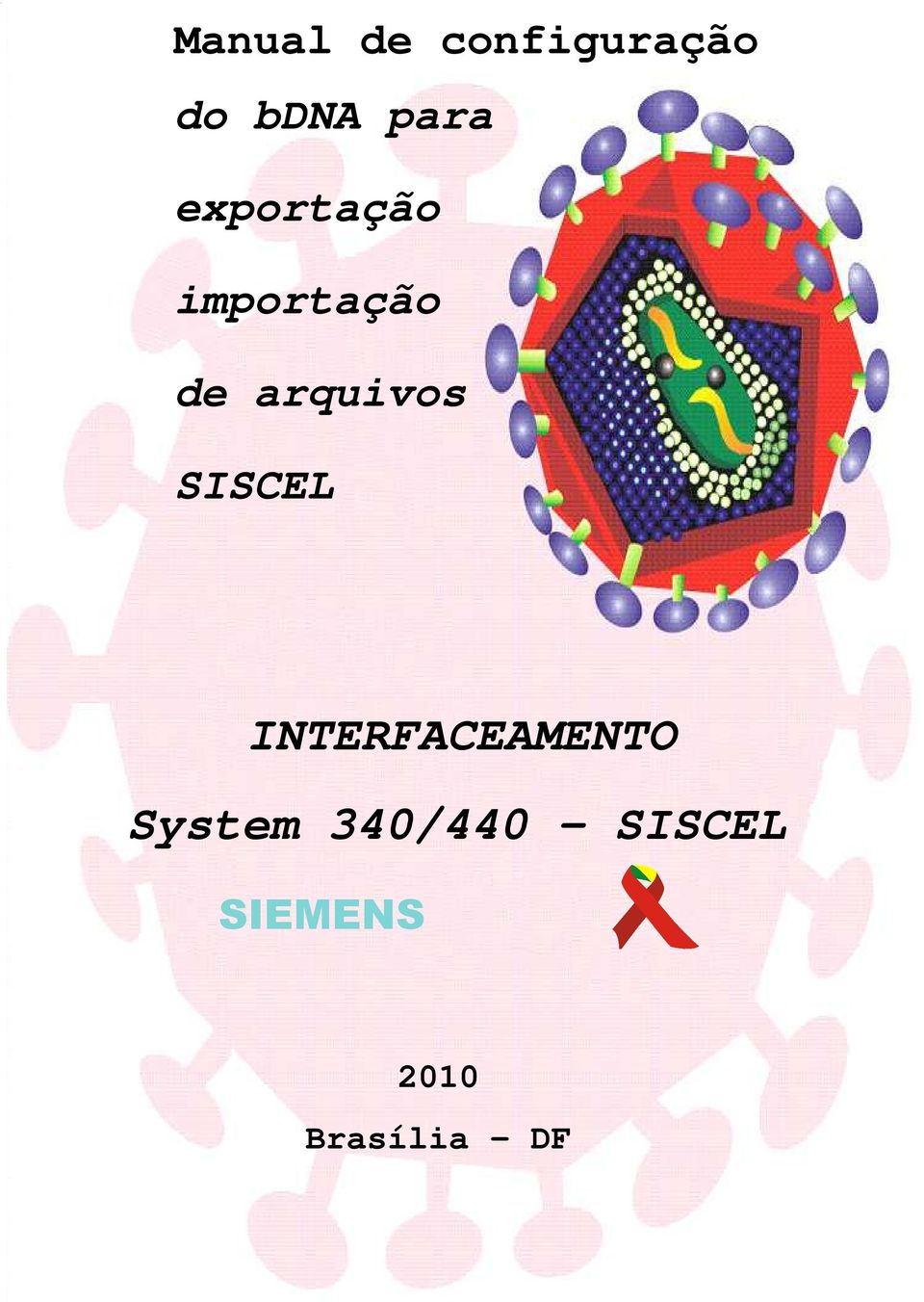 SISCEL INTERFACEAMENTO System