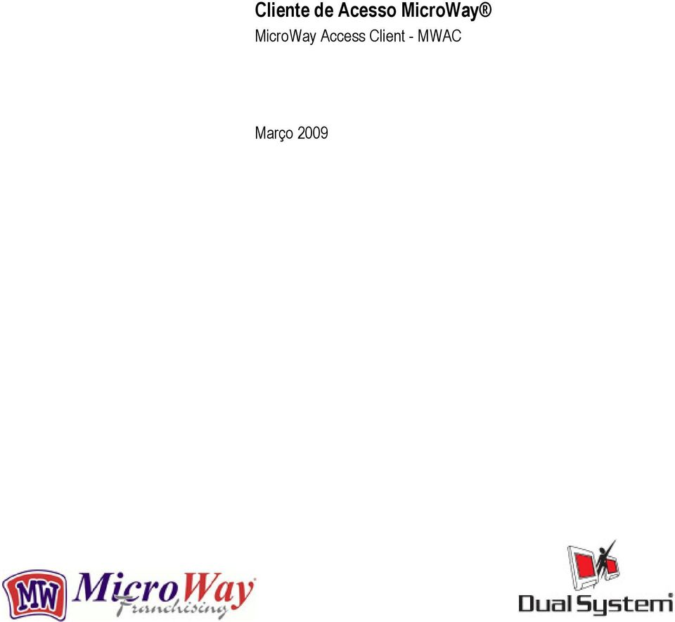 MicroWay Access