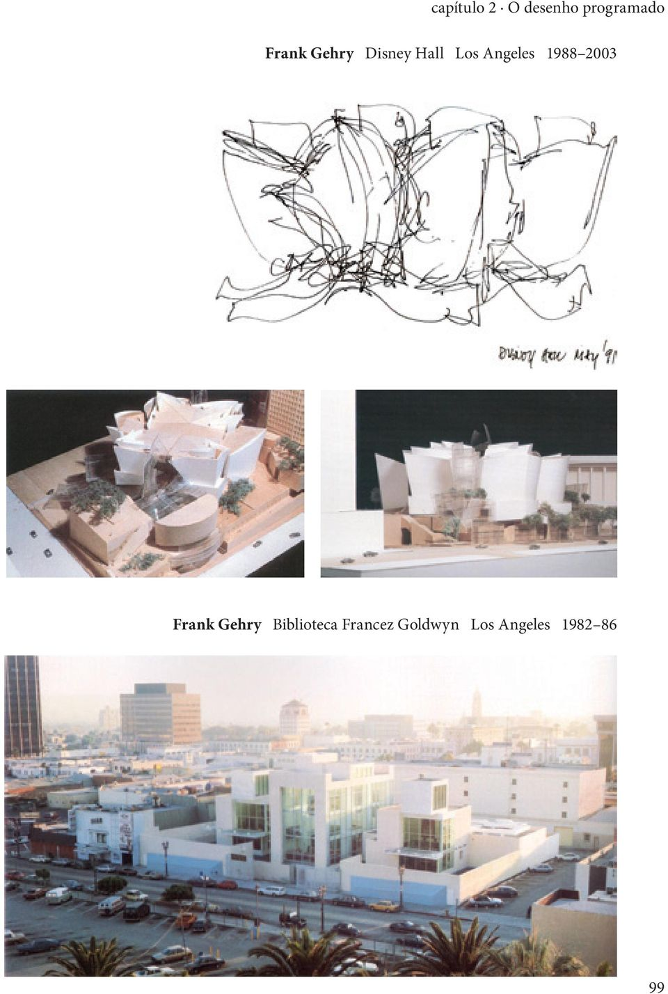 Angeles 1988 2003 Frank Gehry