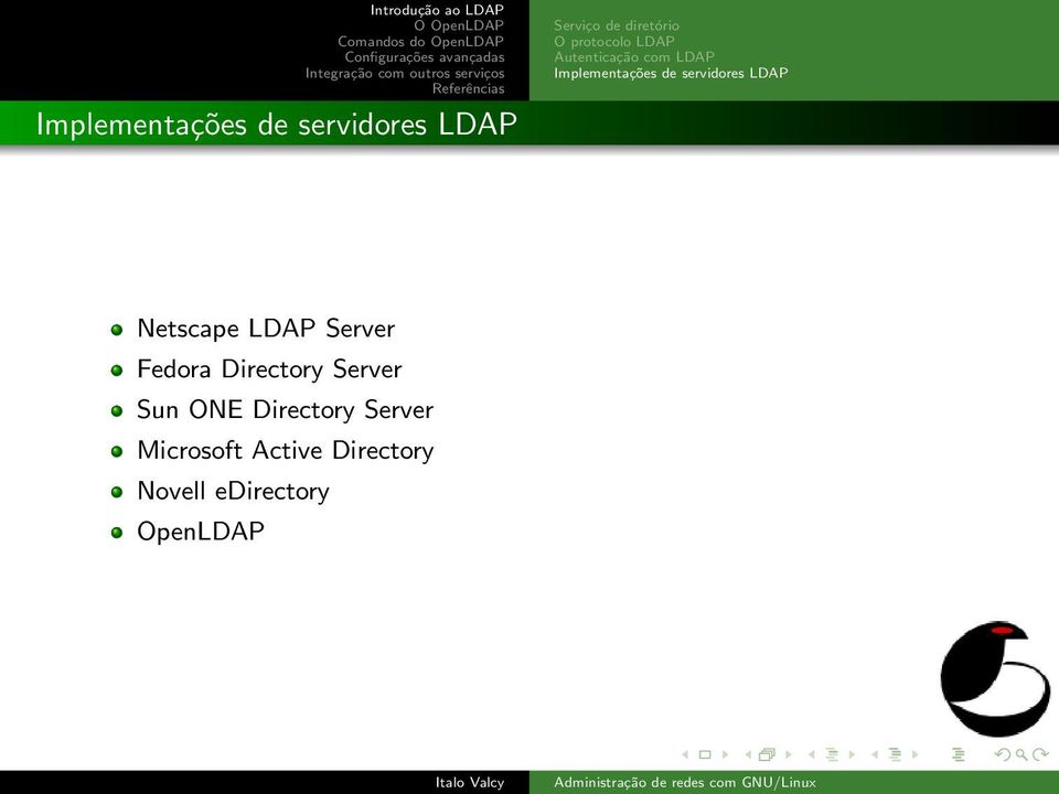 servidores LDAP Netscape LDAP Server Fedora Directory Server