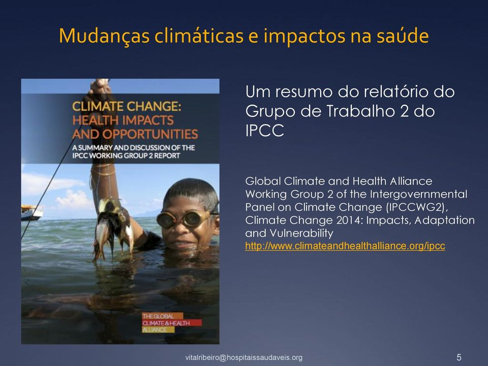 Intergovernmental Panel on Climate Change (IPCCWG2), Climate Change 2014:
