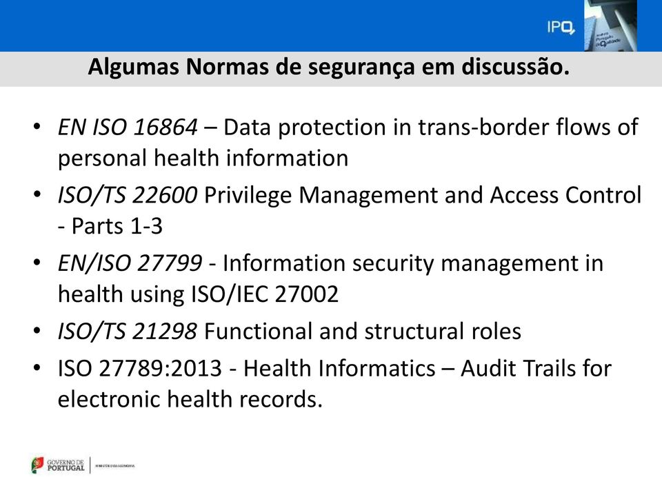 Privilege Management and Access Control - Parts 1-3 EN/ISO 27799 - Information security
