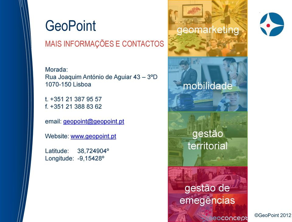 +351 21 388 83 62 email: geopoint@