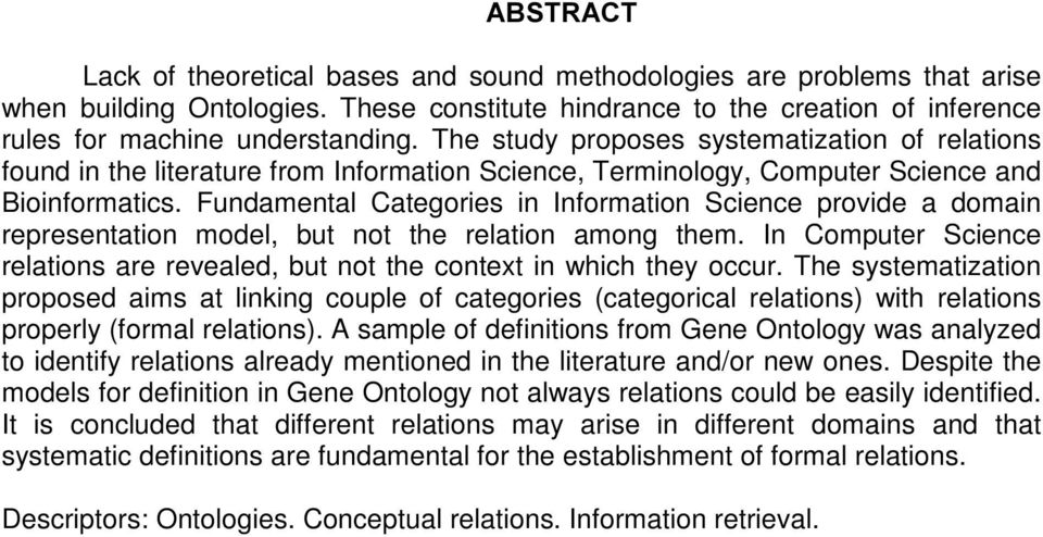 Fundamental Categories in Information Science provide a domain representation model, but not the relation among them.