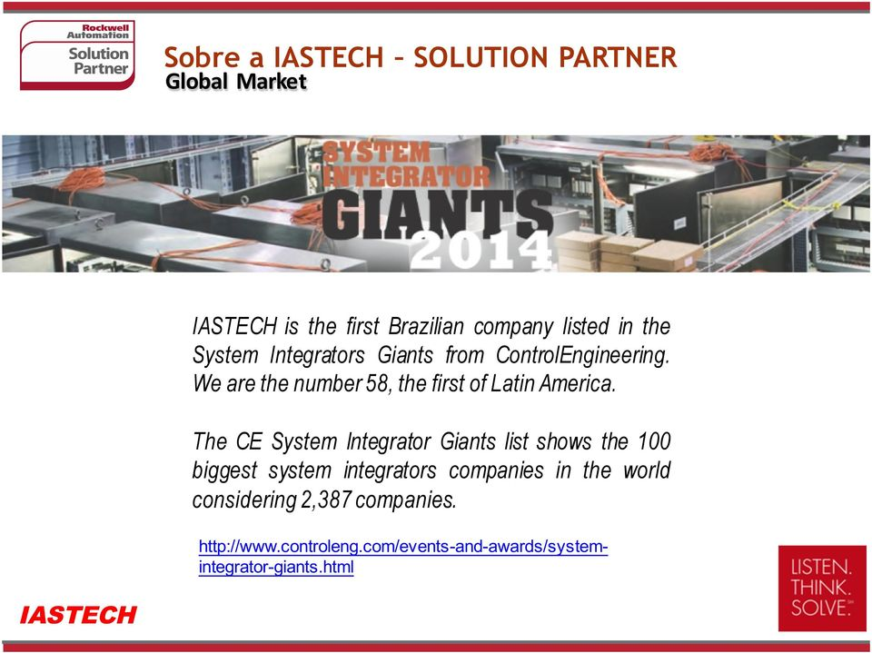 The CE System Integrator Giants list shows the 100 biggest system integrators companies in the