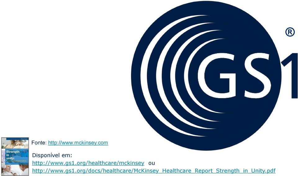 org/healthcare/mckinsey ou http://www.gs1.